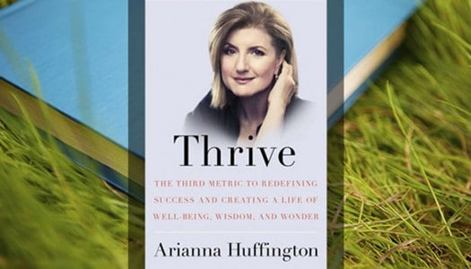 Book Club: Thrive, by Arianna Huffington