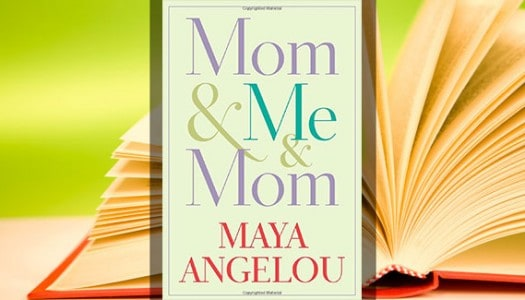 Book Club: Mom & Me & Mom by Maya Angelou
