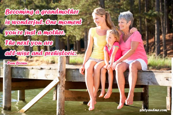 Grandmother quotes - becoming a grandmother is wonderful