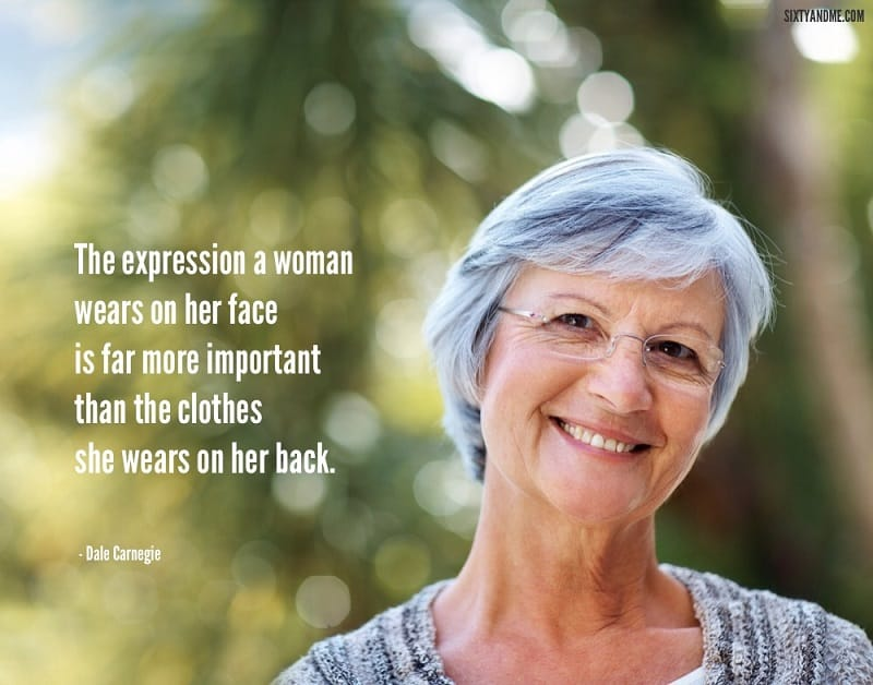Dale Carnegie - The expression a woman wears on her face is far more important than the clothes she wears on her back.