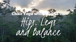 Chair Yoga for Seniors - Hips and Legs