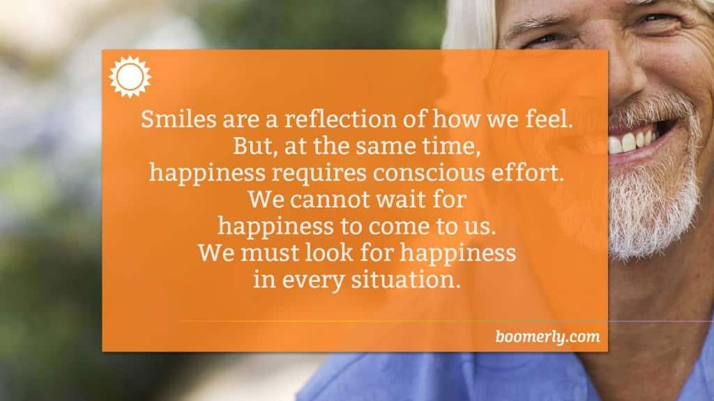 Life After 60 - Smiling Requires Effort