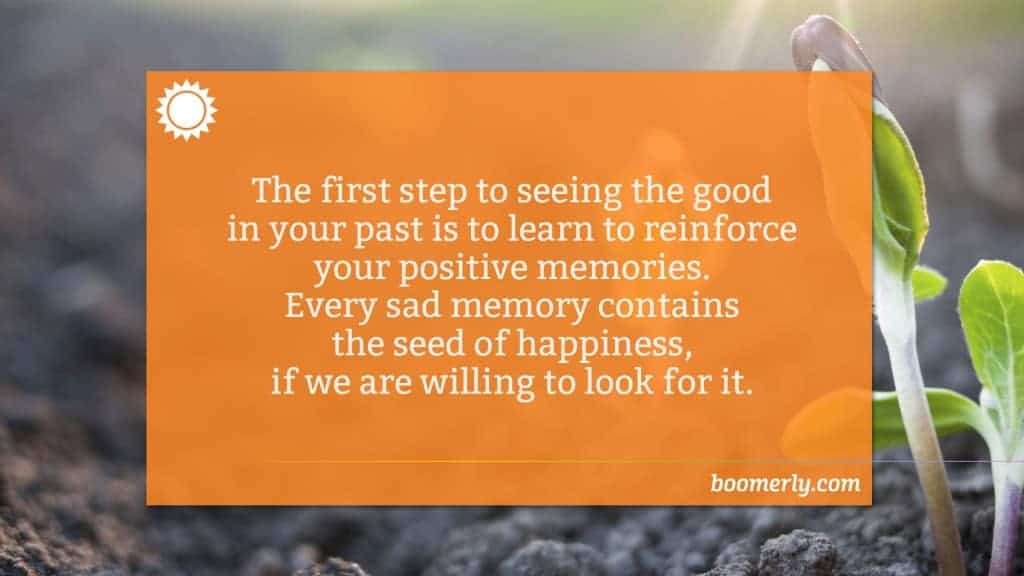 Writing an autobiography - learn to see the good in your past