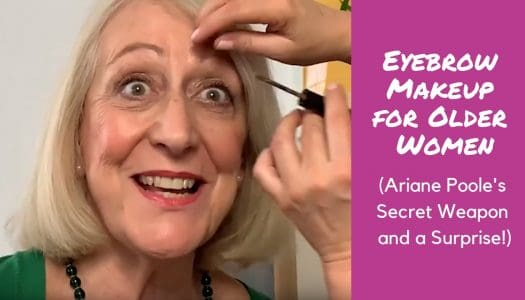 Eyebrow Makeup for Older Women (And a Very Special Launch from Ariane Poole!)